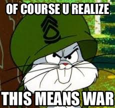 Some Bad News... Bugs-bunny-this-means-war
