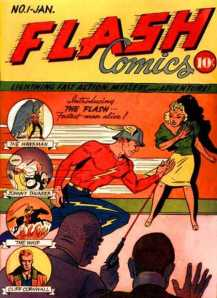 The first ever Flash, (not the Barry Allen style workout we use in this post), way back in 1940.  The first Flash was Jay Garrick.
